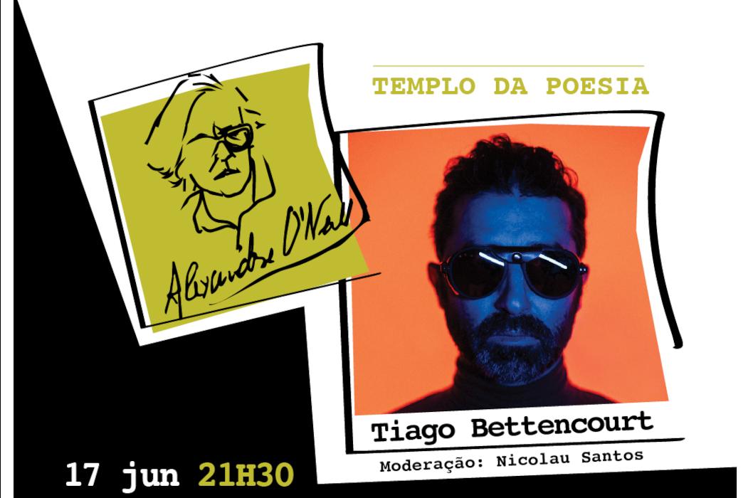 Cartaz Masterclass Alexandre O'Neill com Tiago Bettencourt